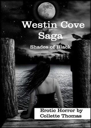 Shades of Black - Erotic Paranormal (Westin Cove Saga) Collette Thomas