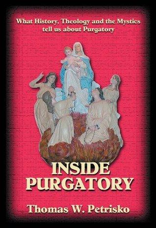 Inside Purgatory  by  Thomas W. Petrisko