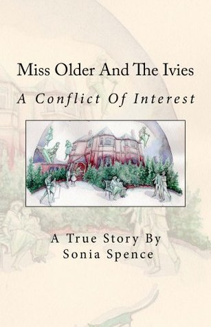 Miss Older And The Ivies Sonia Spence