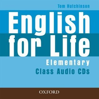 English for Life. Elementary Class Audio CD Tom Hutchinson