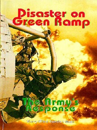 Disaster On Green Ramp:  The Armys Response  by  Mary Ellen Condon-Rall