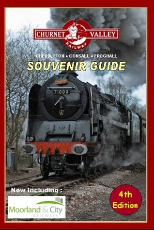 Churnet Valley Railway Souvenir Guide  by  Andrew Sollis