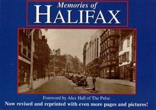 Memories of Halifax  by  Alex Hall