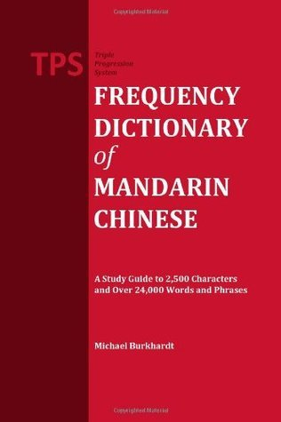TPS Frequency Dictionary of Mandarin Chinese  by  Michael Burkhardt
