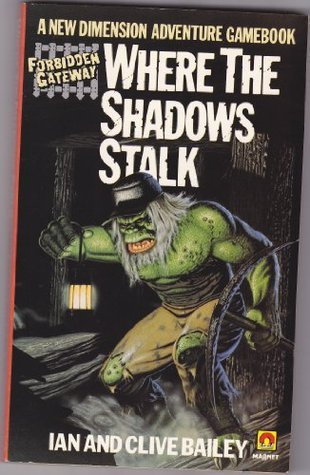 Where the Shadows Stalk (A Magnet Book)  by  Clive Bailey