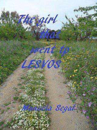 The girl that went to Lesvos Greece Manuela Segal