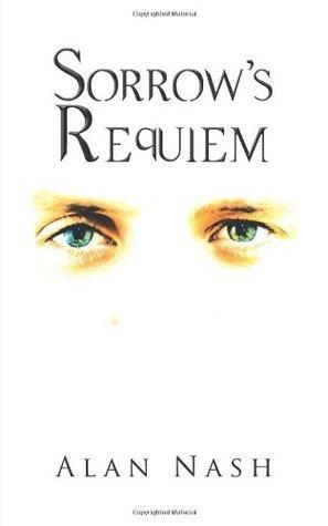 Sorrows Requiem Alan Nash