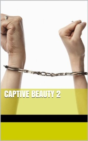 Captive Beauty 2 Lord Copenhagen