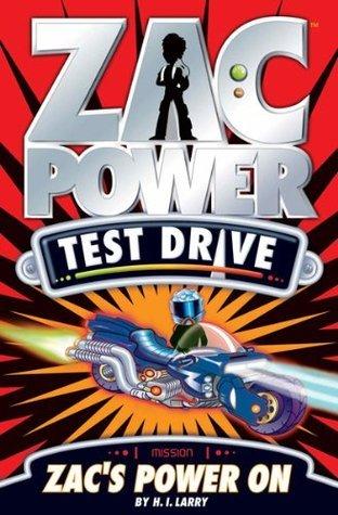 Zacs Power On (Zac Power Test Drive, #9)  by  H.I. Larry