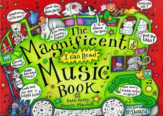 The Magnificent Music Book Kate Petty