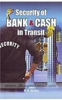 Security of Bank and Cash in Transit  by  Kishore Sinha Ravindra