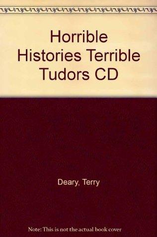 Horrible Histories Terrible Tudors CD Terry Deary