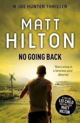 No Going Back (Joe Hunter, #7)  by  Matt Hilton