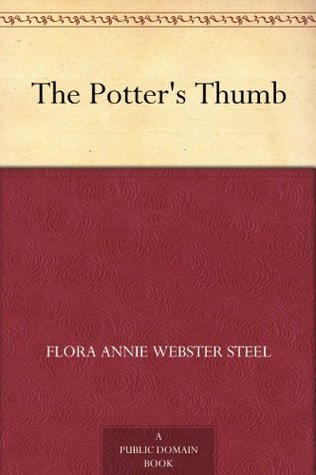 The Potters Thumb  by  Flora Annie Steel