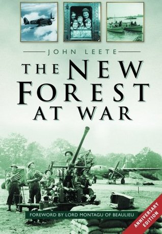 The New Forest At War  by  John Leete