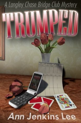 TRUMPED  by  Ann Jenkins Lee