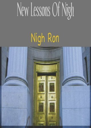 New Lessons Of Nigh Nigh Ron