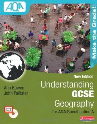 Understanding Gcse Geography for Aqa Specification a John Pallister