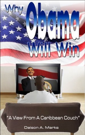 Why Obama Will Win Daison Marks