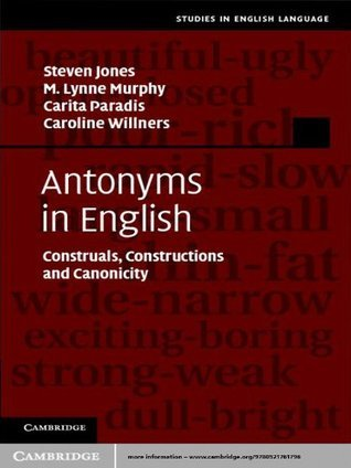 Antonyms in English  by  Steven Jones