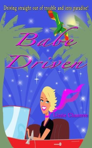 Babe Driven Lizzie Chantree