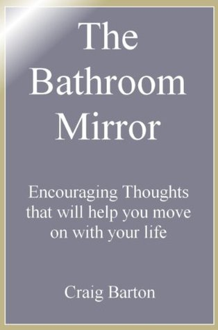 The Bathroom Mirror  by  Craig Barton