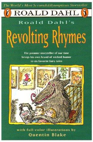 Roald Dahls Revolting Rhymes Roald Dahl