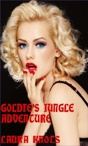Goldies Jungle Adventure  by  Laura Knots