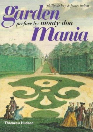 Garden Mania Philip De Bay
