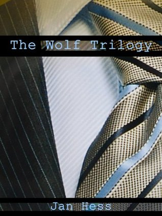 The Wolf Trilogy Jan Hess