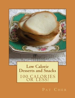 Low Calorie  - Desserts and Snacks Pat Cher
