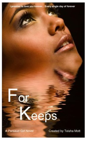 For Keeps  by  Teisha Mott