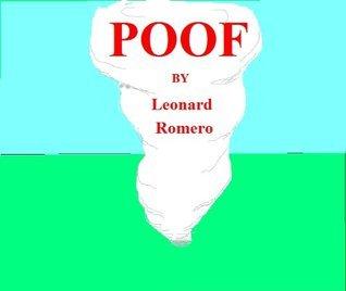 {Poof}  by  Leonard Romero