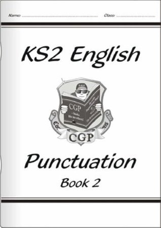 KS2 English Punctuation - Book 2: Bk. 2  by  CGP Books