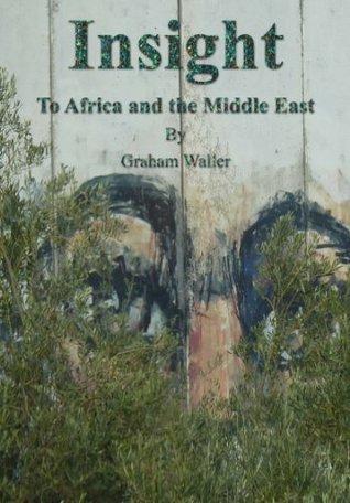 Insight -  by  Graham Waller