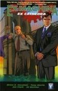 Ex Machina: Ex Cathedra Brian K. Vaughan