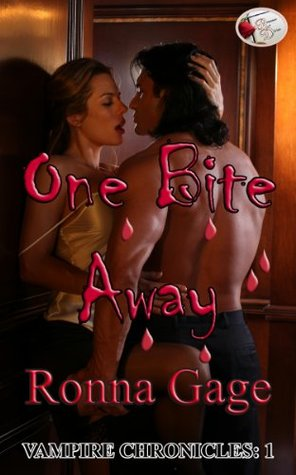 One Bite Away  by  Ronna Gage