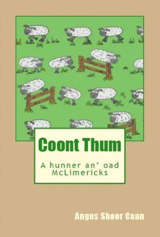 Coont Thum: A hunner an oad McLimericks Angus Shoor Caan
