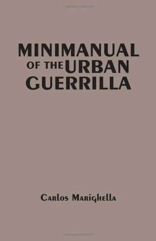 Minimanual Of The Urban Guerrilla Carlos Marighella
