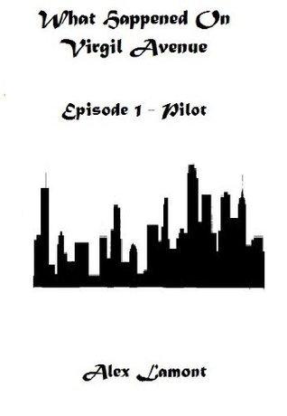 Episode 1: Pilot  by  Alex Lamont