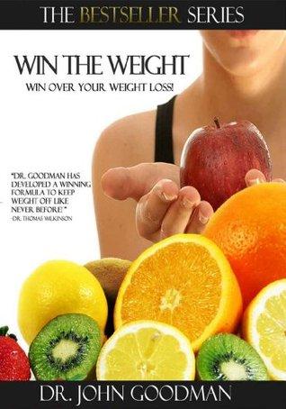 Win The Weight  by  John Goodman