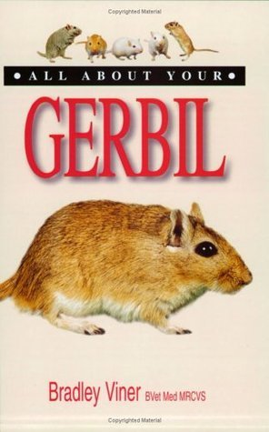 All About Your Gerbil Bradley Viner