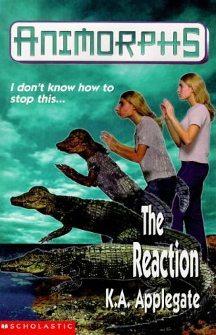 The Reaction  by  Katherine Applegate