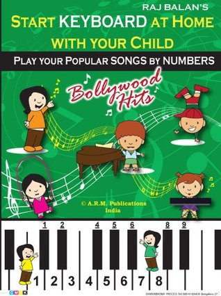 Bollywood Songs  by  Numbers for Children by RAJ BALAN S