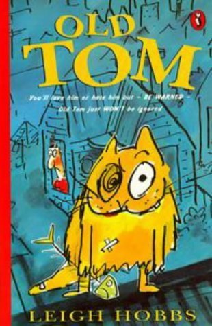 Old Tom (Young Puffin Story Books)  by  Leigh Hobbs
