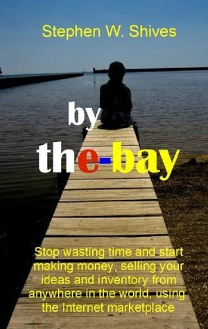 by the-bay  by  Stephen W. Shives