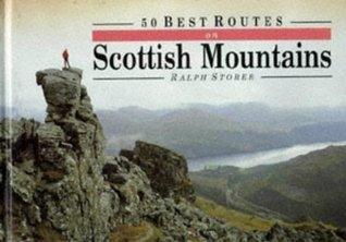 50 Best Routes on Scottish Mountains  by  Ralph Storer
