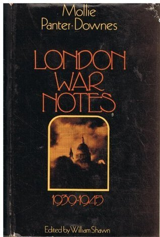 London War Notes Mollie Panter-Downes