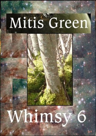 Whimsy 6 Mitis Green