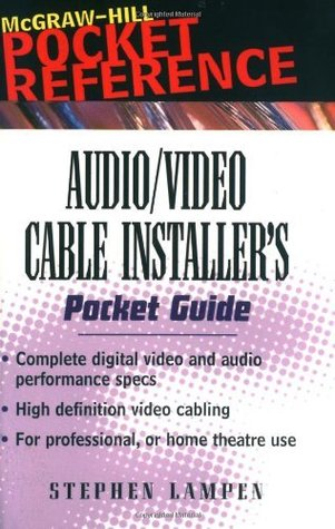 Audio/Video Cable Installers Pocket Guide Stephen H. Lampen